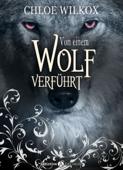 Von einem Wolf verführt, Kostenlose Kapitel