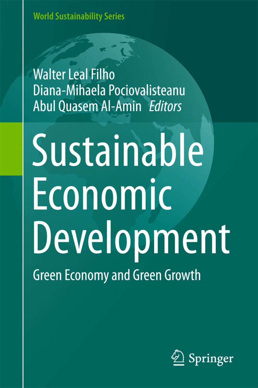 sustainable growth and economic development Sustainable development has been the one that is inclusive and can drive economic growth  recent initiatives on green economy or green growth by the.
