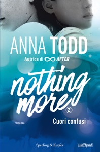 Nothing more - 2. Cuori confusi Book Cover