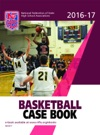 2016-17 NFHS Basketball Case Book