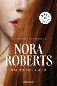 Download and Read Online Nacida del hielo (Las hermanas Concannon 2)