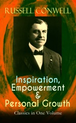 Inspiration, Empowerment & Personal Growth Classics in One Volume