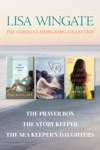 The Carolina Heirlooms Collection The Prayer Box  The Story Keeper  The Sea Keepers Daughters