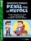 Pixel Fra Le Nuvole