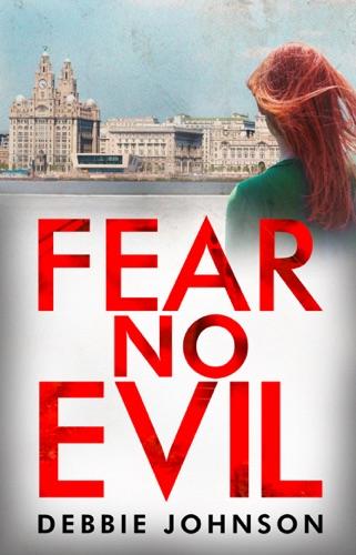 Debbie Johnson - Fear no Evil