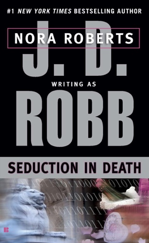 J. D. Robb - Seduction in Death