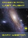 Craggys Final Last Flight
