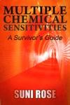 Multiple Chemical Sensitivities A Survivors Guide