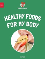 Healthy Foods for My Body