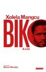 Biko  A Life