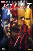 Deadpool killt das Marvel-Universum