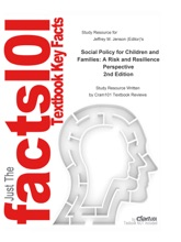 Social Policy For Children And Families, A Risk And Resilience Perspective
