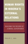 Human Rights In Nigerias External Relations