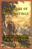 The House of the Wolfings: The William Morris Book that Inspired J. R. R. Tolkien's The Lord of the Rings