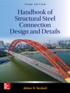 Handbook Of Structural Steel Connection Design And Details Third Edition