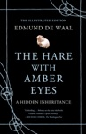 The Hare With Amber Eyes Illustrated Edition