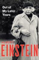 Albert Einstein - Out of My Later Years artwork