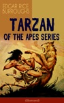 TARZAN OF THE APES SERIES Illustrated