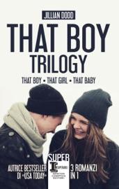 That Boy Trilogy
