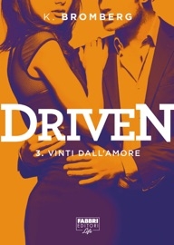 Driven - 3. Vinti dall'amore PDF Download