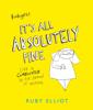 It's All Absolutely Fine - Ruby Elliot