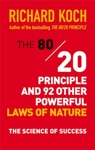 The 8020 Principle And 92 Other Powerful Laws Of Nature
