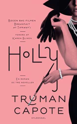 Truman Capote - Holly