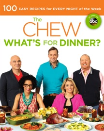 The Chew: What's for Dinner? PDF Download