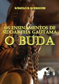 Os Ensinamentos de Siddartha Gautama, O Buda Book Cover
