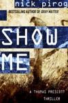Show Me Thomas Prescott 4