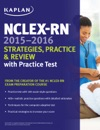 NCLEX-RN 2015-2016 Strategies Practice And Review With Practice Test