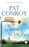 Pat Conroy - My Losing Season artwork