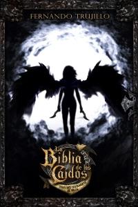 La Biblia de los Caídos. Tomo 1 del testamento de Nilia Book Cover
