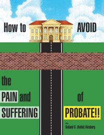 How To Avoid The Pain And Suffering Of Probate