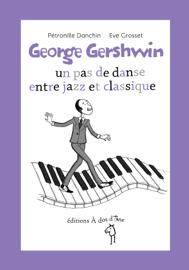 George Gershwin, un pas de dans entre jazz et classique