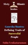 Ganesha Mantra Defining Traits Of Successful People