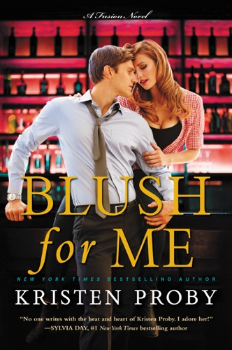 Kristen Proby - Blush for Me