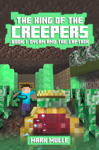 The King of the Creepers, Book 1: Dylan and the Captain
