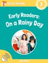 Early Readers On A Rainy Day