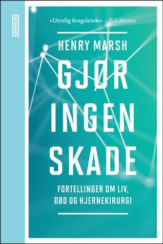 Henry Marsh - Gjør ingen skade