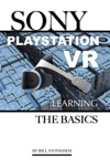 Sony Playstation Vr Learning The Basics