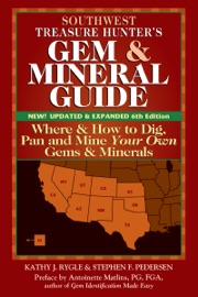 Southwest Treasure Hunter S Gem And Mineral Guide 6th Edition