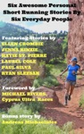 Six Awesome Personal Short Running Stories By Six Everyday People