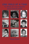 One Child At A Time The Mission Of A Court Appointed Special Advocate CASA