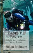 Bases de buceo: Iníciate correctamente en el buceo Book Cover