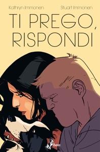 Ti Prego, Rispondi Book Cover