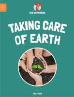 Leveled Reading: Taking Care of Earth