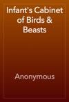 Infants Cabinet Of Birds  Beasts