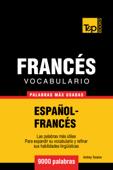 Vocabulario Español-Francés: 9000 Palabras Más Usadas