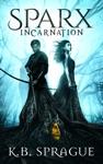 SPARX Incarnation Full Edition